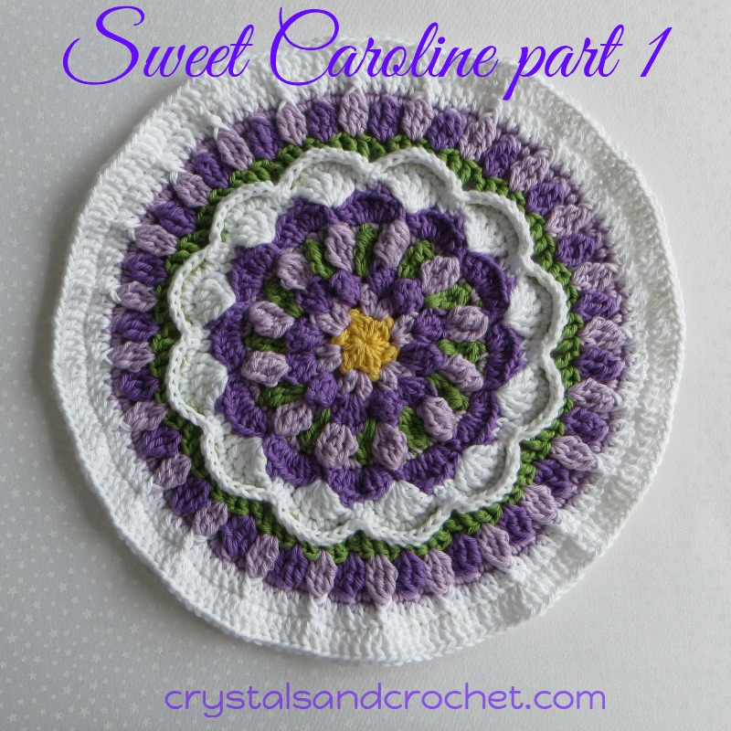 Sweet Caroline Part 1 Crystals Crochet